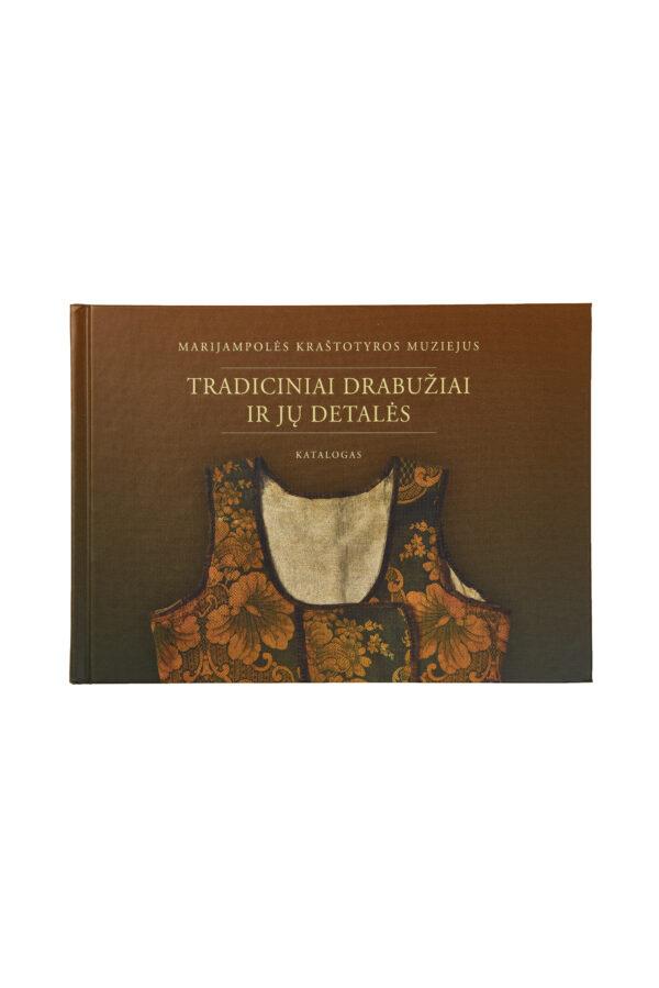 """Knyga """"Tradiciniai drabužiai ir jų detalės"""""""